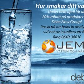 JEMT Vatten och Värme har kampanj på allt för ditt vatten i samarbete med Debe Flow group